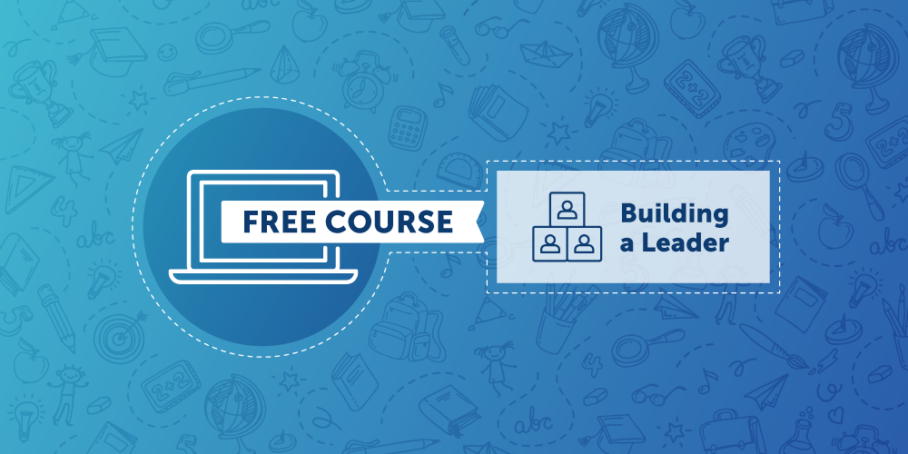 Free Course Building a Leader