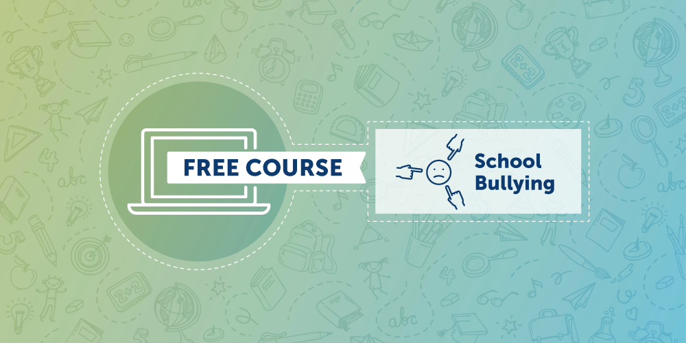 Free Course School Bullying